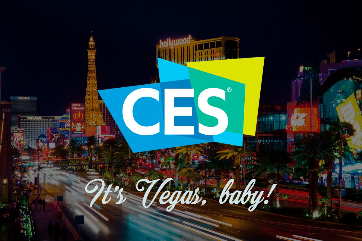 CES 2019. It'a Vegas, baby!